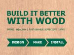 The President's Campaign: Build it Better with Wood