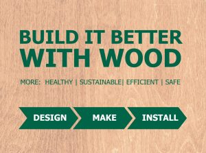 BWF members 'Build it Better with Wood'