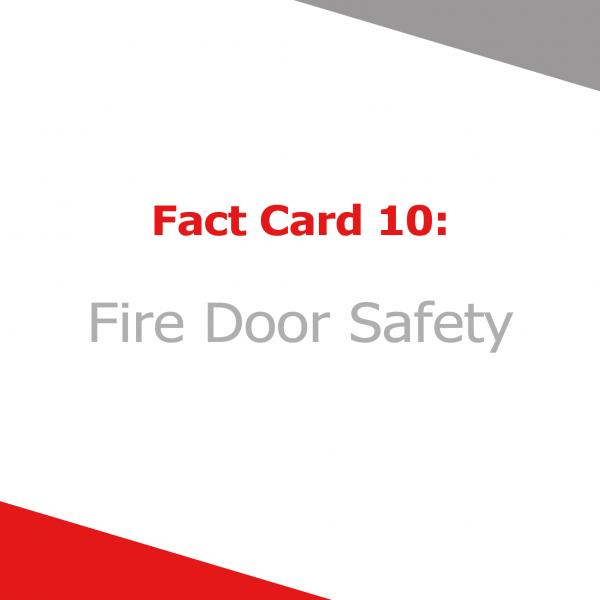 Fact Card 10 - Fire Door Safety
