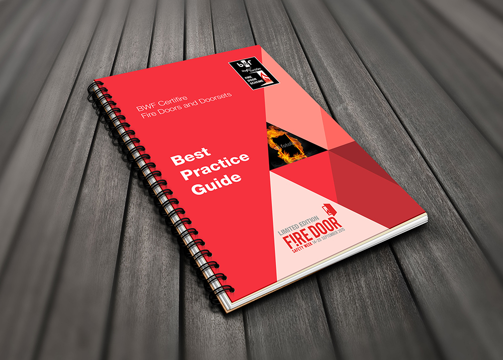 BWF Fire Door Alliance - the best practice guide for fire doors